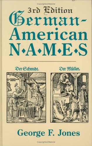 German-American Names. 3rd Edition 9780806317649