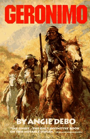Geronimo: The Man, His Time, His Place 9780806118284