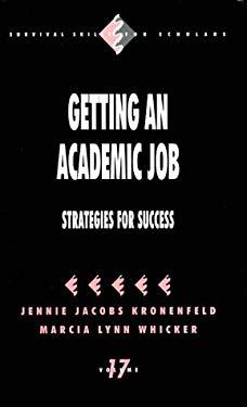 Getting an Academic Job: Strategies for Success 9780803970144