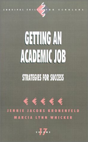 Getting an Academic Job: Strategies for Success 9780803970151