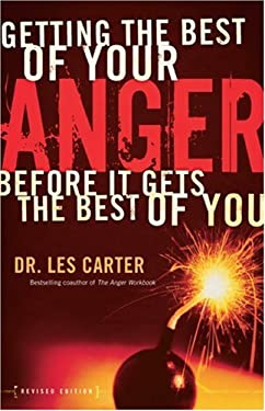 Getting the Best of Your Anger: Before It Gets the Best of You 9780800731755