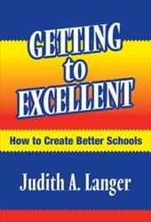 Getting to Excellent: How to Create Better Schools 3338583