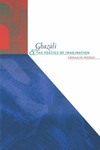 Ghazali and the Poetics of Imagination 9780807856123
