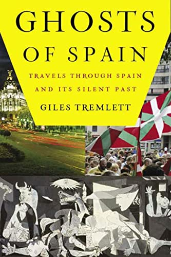 Ghosts of Spain: Travels Through Spain and Its Silent Past 9780802715746