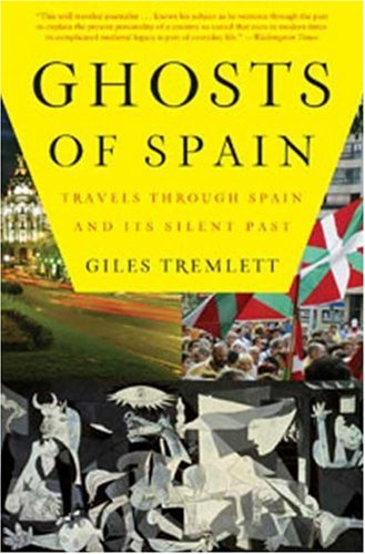 Ghosts of Spain: Travels Through Spain and Its Silent Past 9780802716743