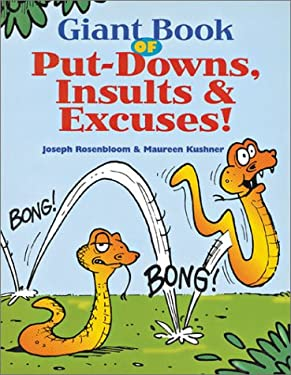 Giant Book of Put-Downs, Insults & Excuses! 9780806920818