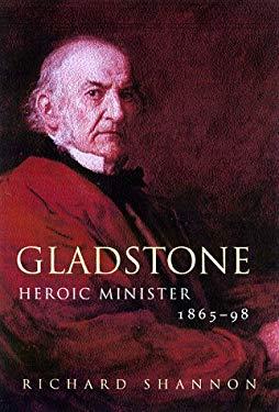 Gladstone: Volume II, 1865-1898