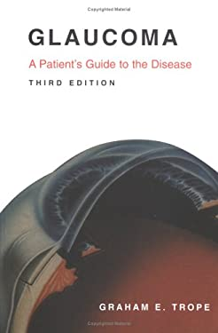 Glaucoma: A Patient's Guide to the Disease 9780802086235