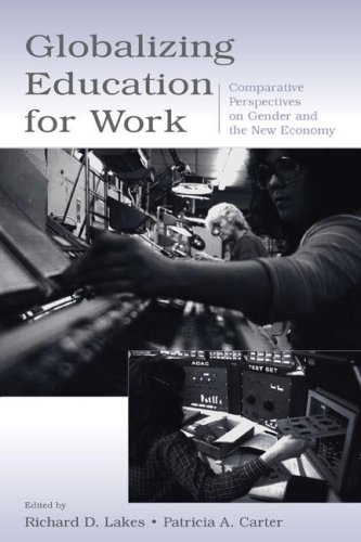 Globalizing Education for Work: Comparative Perspectives on Gender and the New Economy