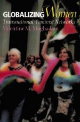 Globalizing Women: Transnational Feminist Networks 9780801880247
