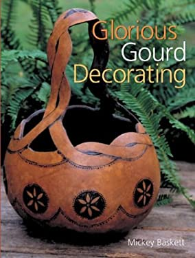 Glorious Gourd Decorating 9780806969459