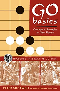 Go Basics: Concepts and Strategies for New Players [With CDROM] 9780804836883