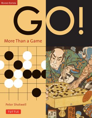 Go! More Than a Game: Revised Edition 9780804834759