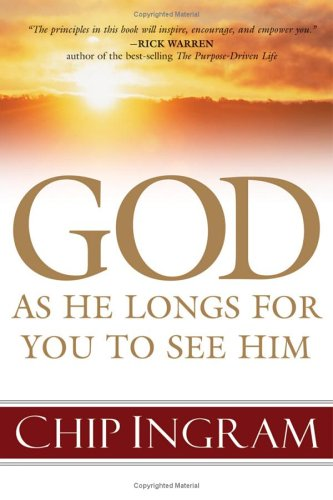 God: As He Longs for You to See Him 9780801066108
