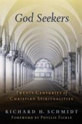 God Seekers: Twenty Centuries of Christian Spiritualities 9780802828408