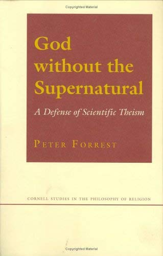 God Without the Supernatural: A Defense of Scientific Theism 9780801432552
