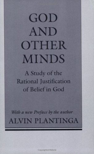 God and Other Minds: A Study of the Rational Justification of Belief in God 9780801497353