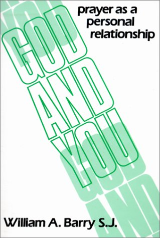God and You: Prayer as a Personal Relationship 9780809129355