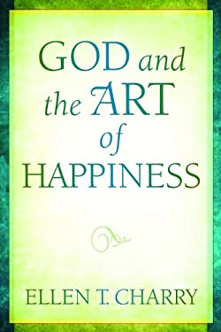 God and the Art of Happiness 9780802860323