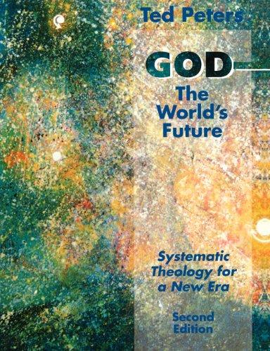 God the Worlds Future REV Ed 9780800632656