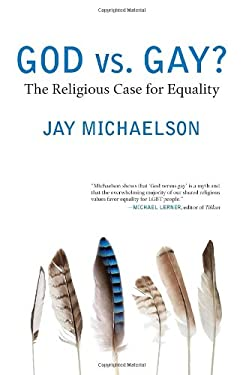 God vs. Gay?: The Religious Case for Equality 9780807001479