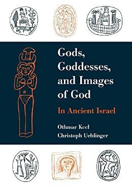 Gods, Goddesses, and Images of God