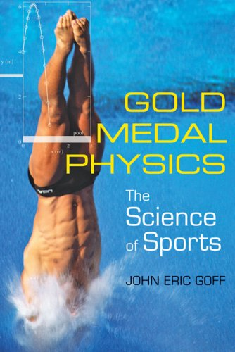 Gold Medal Physics: The Science of Sports 9780801893216
