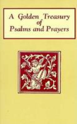 Golden Treasury of Psalms Andprayers 9780802725554