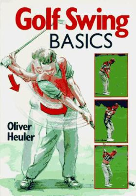 Golf Swing Basics 9780806938783