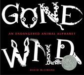 Gone Wild: An Endangered Animal Alphabet 3246405