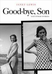 Good Bye Son & Other Stories Good Bye Son & Other Stories Good Bye Son & Other Stories 3272572