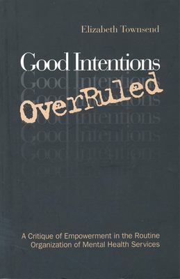 Good Intentions Overruled 9780802078025