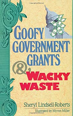 Goofy Government Grants & Wacky Waste 9780806938585