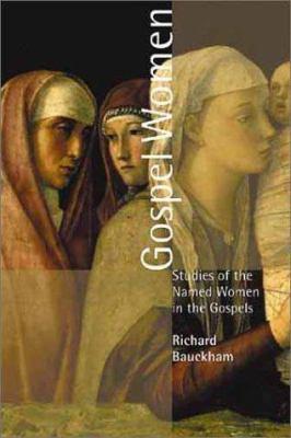 Gospel Women: Studies of the Named Women in the Gospels 9780802849991