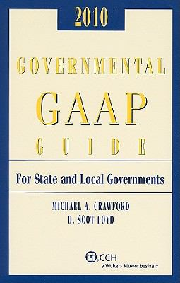 Governmental GAAP Guide for State and Local Governments 9780808021018