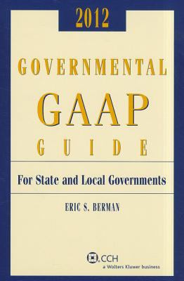 Governmental GAAP Guide, 2012 9780808026310