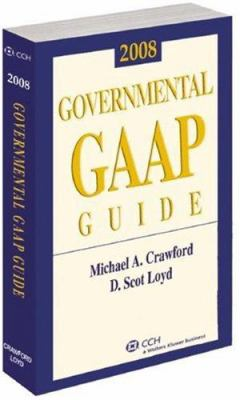 Governmental GAAP Guide: For State and Local Governments 9780808091301