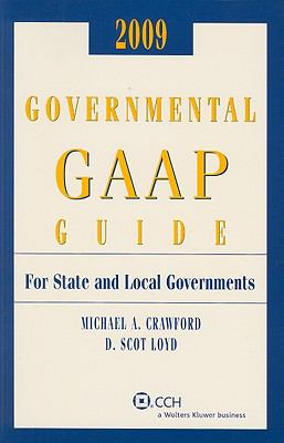 Governmental GAAP Guide: For State and Local Governments 9780808092247