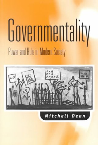 Governmentality: Power and Rule in Modern Society 9780803975897