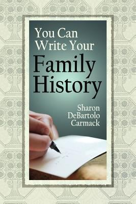 You Can Write Your Family History 9780806317830
