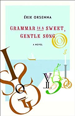 Grammar Is a Sweet, Gentle Song 9780807615317