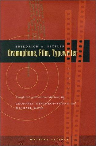Gramophone, Film, Typewriter 9780804732338