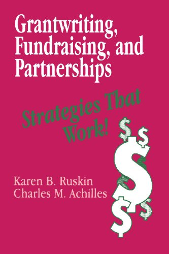 Grantwriting, Fundraising, and Partnerships: Strategies That Work! 9780803962217