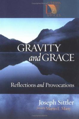 Gravity and Grace: Reflections and Provocations 9780806651736