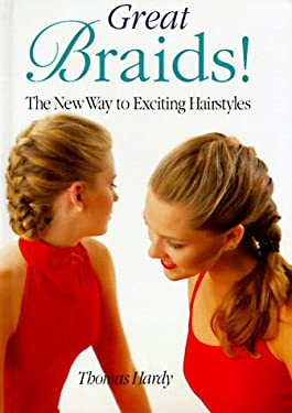 Great Braids: The New Way to Exciting Hairstyles 9780806986159