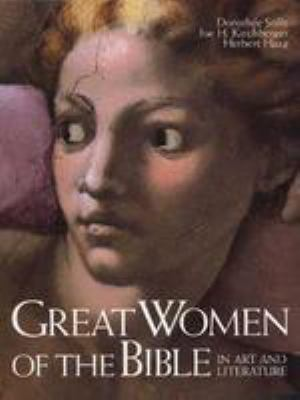 Great Women of the Bible in Art and Literature 9780802837691