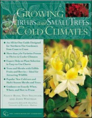 Growing Shrubs and Small Trees in Cold Climates 9780809224913