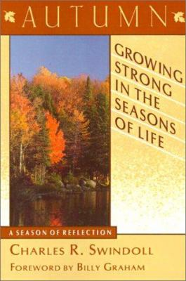 Growing Strong in the Seasons of Life: Autumn 9780802726346