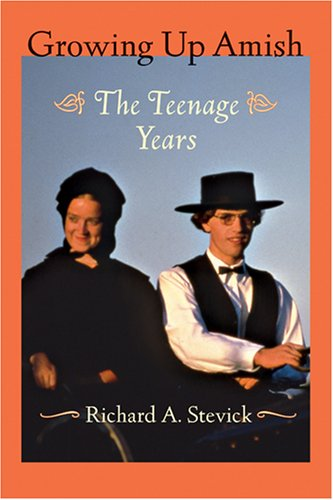 Growing Up Amish: The Teenage Years 9780801885679