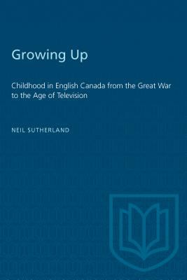 Growing Up 9780802079831